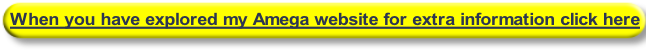 When you have explored my Amega website for extra information click here